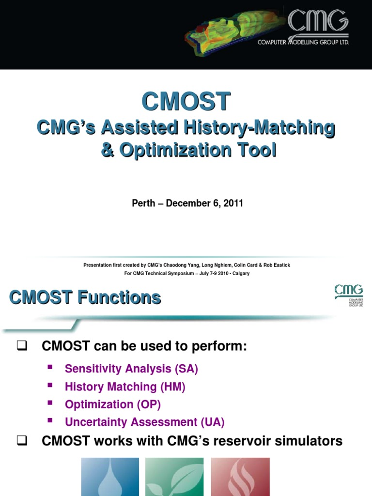 2011 What's New at CMG Event in Perth - Automated History-Matching &  Optimization Using CMOST | Mathematical Optimization | Simulation