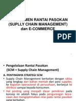 8. Manajemen Rantai Pasokan (Suplly Chain Management)