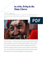 Venezuela in Crisis Living in the Shadow of Hugo Chavez