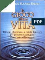 Florence Scovel Shinn Il Gioco Della Vita