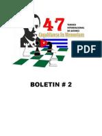 47 Torneo Internacional Capablanca in Memoriam Boletin 2 Grupo Elite