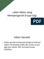 Faktor-Faktor Yang Mempengaruhi Erupsi Gigi