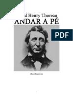 David Henry Thoureau - Andar a pé - Ano 2003