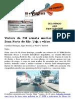 Viatura da PM arrasta mulher por rua da Zona Norte do Rio. Veja o vídeo