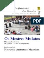 Sinfonieta - Os Mestres Mulatos