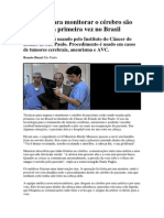 Técnicas para monitorar o cérebro são usadas pela primeira vez no Brasil