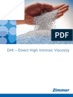 Direct High Intrinsic Viscosity