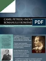 Camil Petresu-Inovator  al Romanului românesc