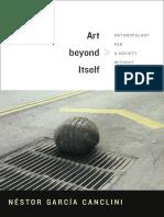 Art Beyond Itself by Néstor García Canclini