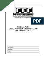 Normas para la Elaboración y Presentación del Trabajo Final-I_Texto