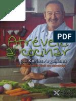 Atrevete a cocinar Karlos Arguiñano