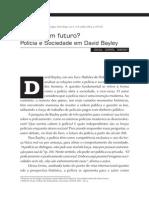 Resenha_Polícia_tem futuro_polícia e sociedade em David Bayley_Ribeiro, Iselda
