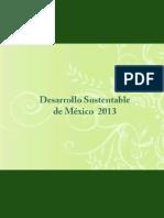 Desarrollo Sustentable de Mexico 2013