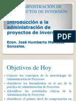 A1 Sesion_1_INTRODUCCIÓN A ADMINISTRACIÓN DE PROYECTOS DE INVERSIÓN(1)
