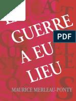 Maurice Merleau-Ponty « La guerre a eu lieu »