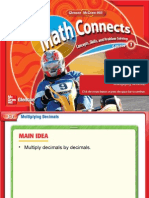 • Multiply Decimals by Decimals.