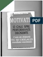 Zig Ziglar - Motivatia. O Cale Spre Performante Deosebite