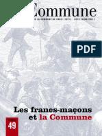 LA COMMUNE - Bulletin de l'Association des Amis de la Commune de Paris - 1871 - 2012 Trimestre I - Les Franc-maçons et la Commune - nº49