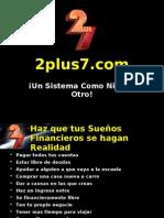 2Plus7 Presentacion de Negocio