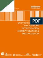 Quinto congreso nacional de investigación sobre violencia y delincuencia. 2008