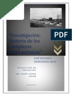 Historia de Los Complejos Petroquimicos
