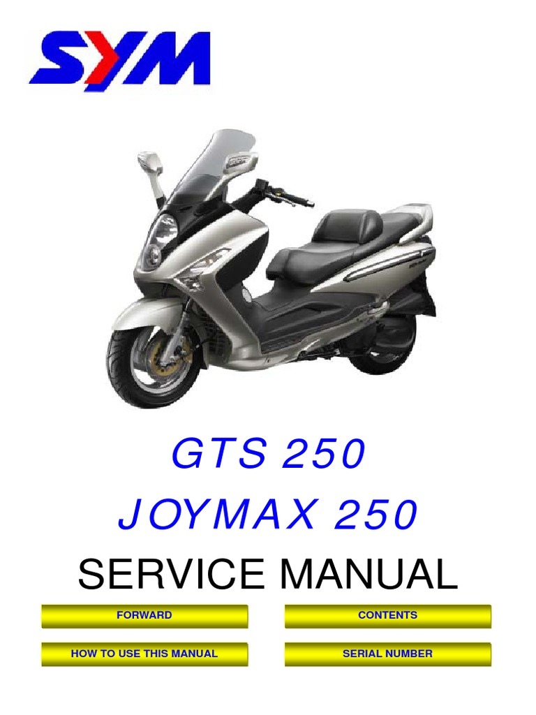 SYM JOYMAX GTS RV 250 Service Manual | Carburetor | Internal Combustion  Engine