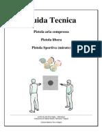Guida Tecnica Pistola Sportiva Mirato 09-05-05