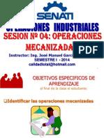 OPERACIONES INDUSTRIALES - SESIÓN 04 OPERACIONES MECANIZADAS