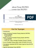 Optimalisasi Peran BKPRD- Bercermin dari BKPRN