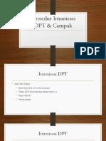 Prosedur Imunisasi DPT & Campak