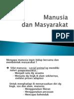 ISBD 2011 Kuliah-2 Manusia &Masy.