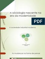 A Sociologia Nascente Na Era Da Modernidade