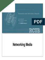 03 - Networking Media