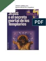 Jesus Ou O Segredo Mortal Dos Templários.pdf