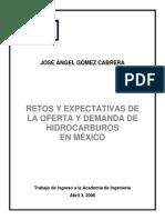 Retos y Expectativas de La Oferta y Demanda de Hidrocarburos en Mexico