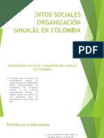 MOVIMIENTOS SOCIALES Y ORGANIZACIÓN SINDICAL EN COLOMBIA