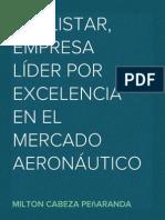 """""""HELISTAR, EMPRESA LÍDER POR EXCELENCIA EN EL MERCADO AERONÁUTICO""""– MILTON CABEZA PEÑARANDA"""
