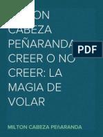 MILTON CABEZA PEÑARANDA CREER O NO CREER