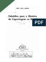 Subsídios para a História da Capoeiragem no Brasil - Inezzil Penna Marinho