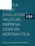 MILTON CABEZA PEÑARANDA EXPLICA CÓMO EVOLUCIONÓ HELISTAR, EMPRESA LÍDER EN AERONAÚTICA