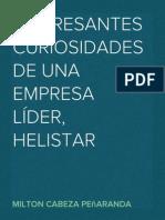 INTERESANTES CURIOSIDADES DE UNA EMPRESA LÍDER, HELISTAR