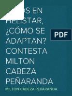 NIÑOS EN HELISTAR, ¿CÓMO SE ADAPTAN? CONTESTA MILTON CABEZA PEÑARANDA