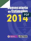 Convocatoria de Estimulos Mincultura 2014