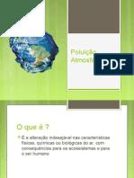 Poluição Atmosférica - Cópia.ppt