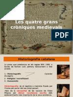 Les quatre grans cròniques medievals
