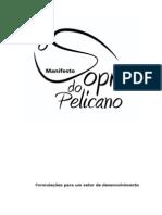 O Sopro Do Pelicano