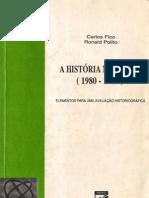 Carlo Fico - A História do Brasil (1980- 1989)