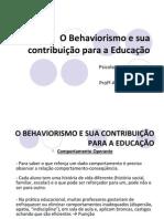 Behaviorismo contribuição para a Educação
