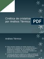 Cinética de cristalización por Análisis Térmico