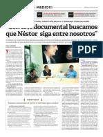 """""""Con este documental buscamos que Néstor siga entre nosotros"""" (Miradas al Sur 03/07/2011 - Pág. 1 de 2)"""
